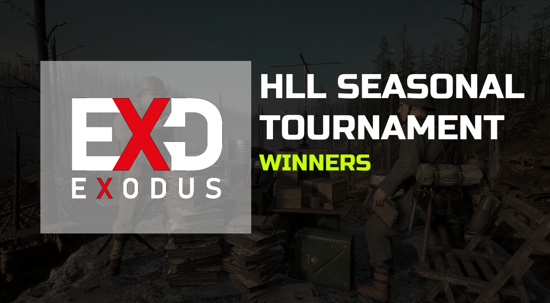 [EXD] are Hell Let Loose Tournament Winners!